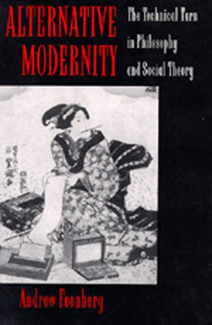 Alternative Modernity: The Technical Turn in Philosophy and Social Theory