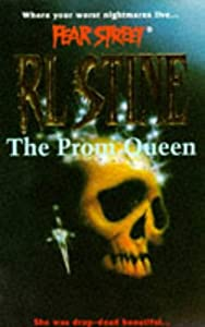 The Prom Queen (Fear Street, No. 15) by R. L. Stine