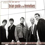 Tremeloes The Very Best of Brian Poole & the Tremeloes