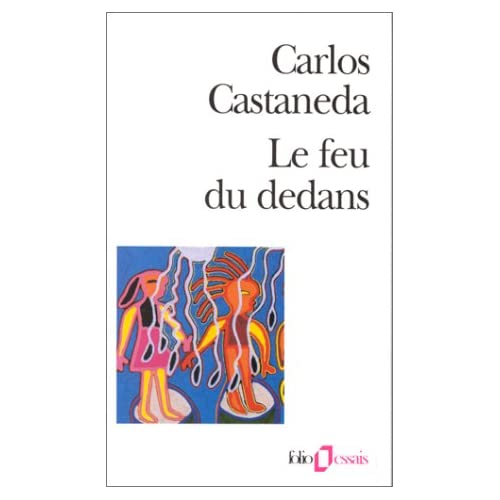 [CHEPCHEP] [v] CARLOS CASTANEDA   Le feu du dedans preview 0