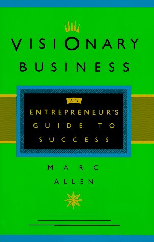 Image for Visionary Business: An Entrepreneur's Guide to Success
