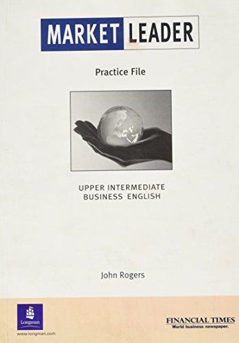 Market Leader: Upper Intermediate Practice File