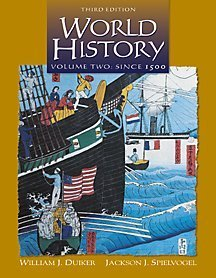 World History Since 1500, Volume II (Non-InfoTrac Version)