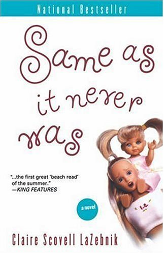Same As It Never Was: A Novel