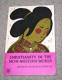 Christianity in the Non-Western World (Essay index reprint series)