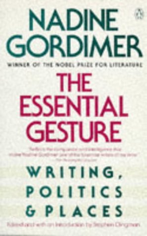 The Essential Gesture: Writing, Politics and Places