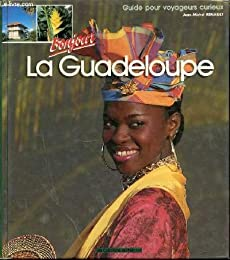 Bonjour la Guadeloupe