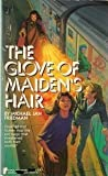 Glove of Maiden's Hair (Questar Fantasy) (0445204060) by Friedman, Michael Jan