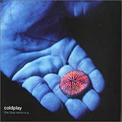 Coldplay The Blue Room [Ep] lyrics