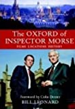 Leonard William Kenneth The Oxford of Inspector Morse