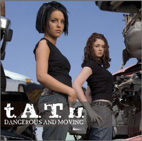 Tatu - Dangerous & Moving - Zortam Music