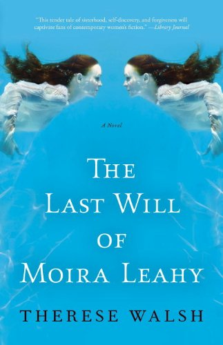 The Last Will of Moira Leahy: A Novel