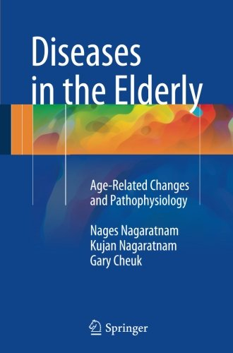 Diseases in the Elderly: Age-Related Changes and Pathophysiology