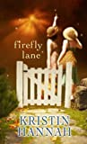 Firefly Lane (Center Point Platinum Romance (Large Print))