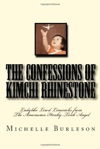 The Confessions of Kimchi Rhinestone by Michelle Burleson
