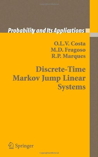 Discrete-Time Markov Jump Linear Systems (Probability and Its Applications)