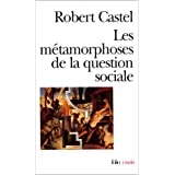 Les M�tamorphoses de la question socialepar Robert Castel