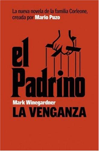 El Padrino, La Venganza