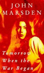 "Cover of ""Tomorrow When the War Began"""