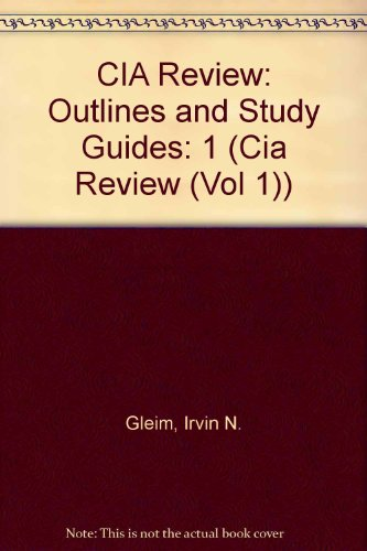 CIA Review: Outlines and Study Guides (Cia Review (Vol 1))