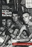 img - for Building the Death Railway: The Ordeal of American Pows in Burma, 1942-1945 book / textbook / text book
