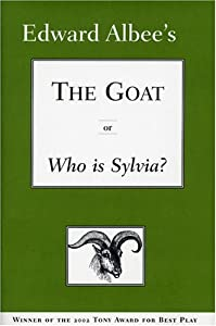 "Cover of ""The Goat, or Who is Sylvia?"""