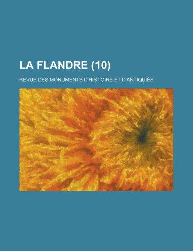 La Flandre; Revue Des Monuments D'Histoire Et D'Antiquies (10)