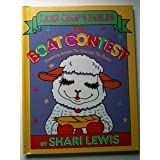 The Boat Contest: Featuring Aesop's the Lion and the Mouse (Lamb Chop's Fables) ~ Shari Lewis