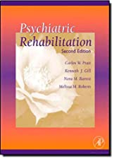 Psychiatric Rehabilitation by Carlos W. Pratt