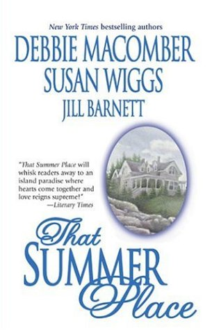 That Summer Place: Private Paradise Island Time Old Things (Mira Romance), Barnett,Jill/Macomber,Debbie/Wiggs,Susan
