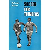 Soccer for Thinkersby Malcolm Allison
