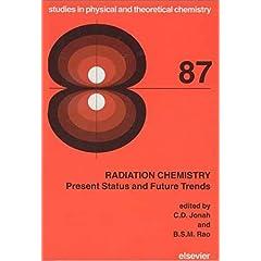 【クリックで詳細表示】Radiation Chemistry, Volume 87: Present Status and Future Trends (Studies in Physical and Theoretical Chemistry): C.D. Jonah, B.S.M. Rao: 洋書