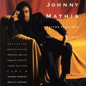 Johnny Mathis - Better Together, The Duet Album - Zortam Music