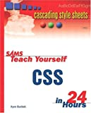 Sams Teach Yourself CSS in 24 Hours (Sams Teach Yourself in 24 Hours)