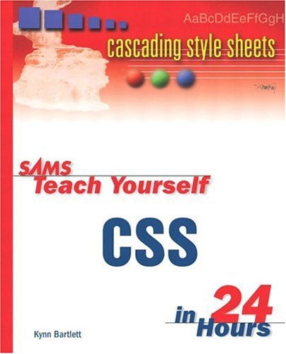Sams Teach Yourself CSS in 24 Hours (Sams Teach Yourself...in 24 Hours)