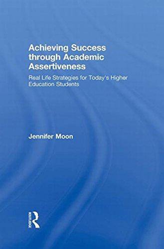 Achieving Success through Academic Assertiveness: Real life
