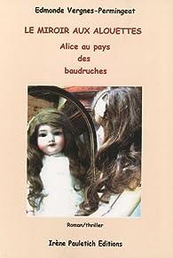 Le miroir aux alouettes alice au pays des baudruches for Balthus alice dans le miroir