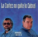 Cortez No Quita Lo Cabral