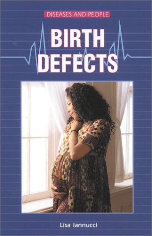 Birth Defects (Diseases and People)