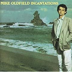 Mike Oldfield Incantations preview 0