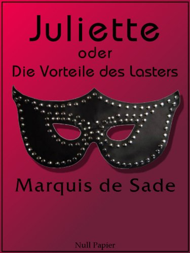 Juliette oder Die Vorteile des Lasters