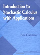 Introduction To Stochastic Calculus With Applications by Fima C. Klebaner