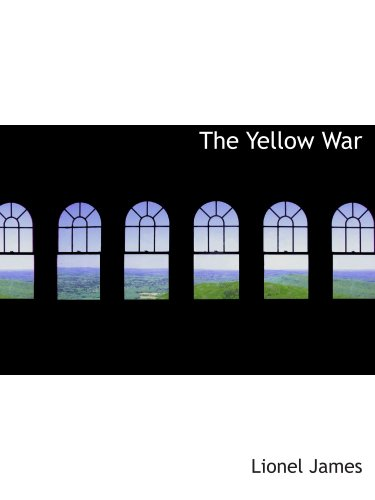 The Yellow War