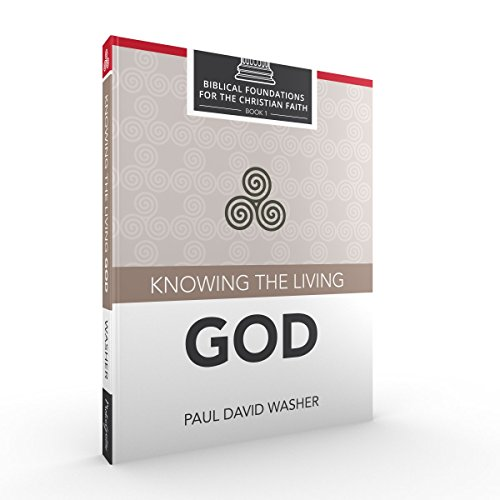 Knowing the Living God (The One True God Paul Washer compare prices)