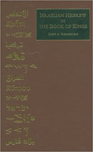 Israelian Hebrew in the Book of Kings (Occasional Publications of the Department of Near Eastern Studies and the Program of Jewish Studies, Cornell University, V. 5.)