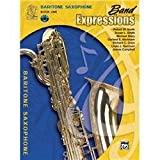 img - for Band Expressions, Book One Student Edition: Baritone Saxophone (Book & CD) (Expressions Music Curriculum) book / textbook / text book