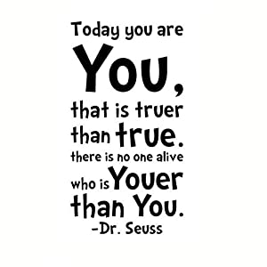 Today You Are You Dr Seuss Quote Wall Art Sticker Mural