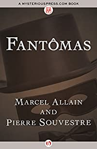 Fantômas by Marcel Allain ebook deal