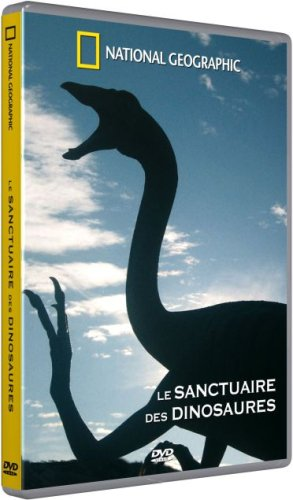 National Geographic - Le sanctuaire des dinosaures