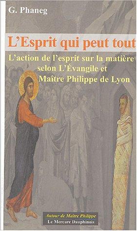 L'esprit qui peut tout (French Edition)